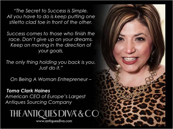Top 10 Lists, Women Entrepreneurs, Career advice for starting a business, Building your Brand, From Blog to Business, Toma Clark Haines, The Antiques Diva, The Secret to Success