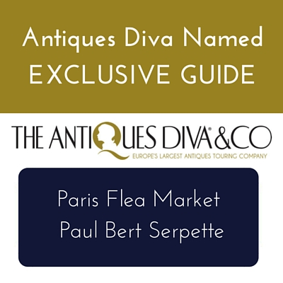 Antiques Diva Named Exclusive Guide at Paris Flea Market Paul Bert Serpette