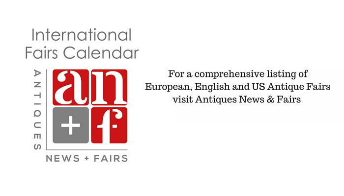 For a comprehensive listing of European, English and US Antique Fairs visit Antiques News & Fairs (1)