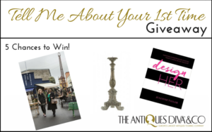 5 Chances to Win: The Antiques Diva Tell Me About Your 1st Time at the Paris Flea Market Giveaway