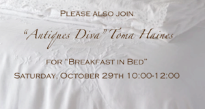 Please Join Antiques Diva Toma Clark Haines for Breakfast in Bed at CURATED