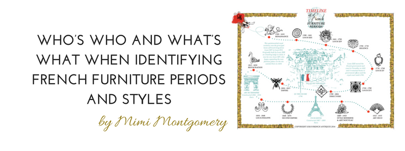 Who's Who and What's What When Identifying French Furniture Periods and Styles by Mimi Montgomery