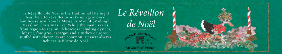 Lolo French Antiques French Christmas Traditions Le Reveillon de Noel