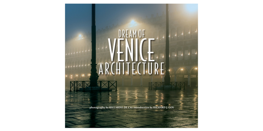 Dream of Venice Architecture | The Antiques Diva