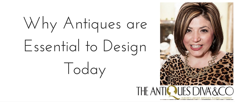 Why Antiques are​ ​Essential to ​Design ​Today