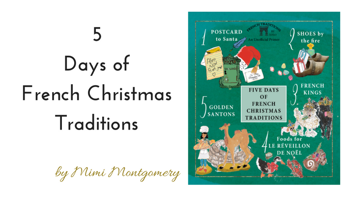 5 Days of French Christmas Traditions by Mimi Montgomery