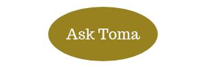Ask Toma